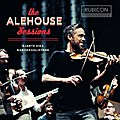 The Alehouse Sessions; 54 Min.
