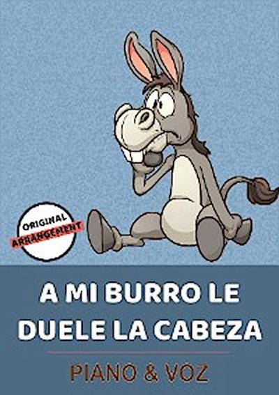A Mi Burro Le Duele La Cabeza