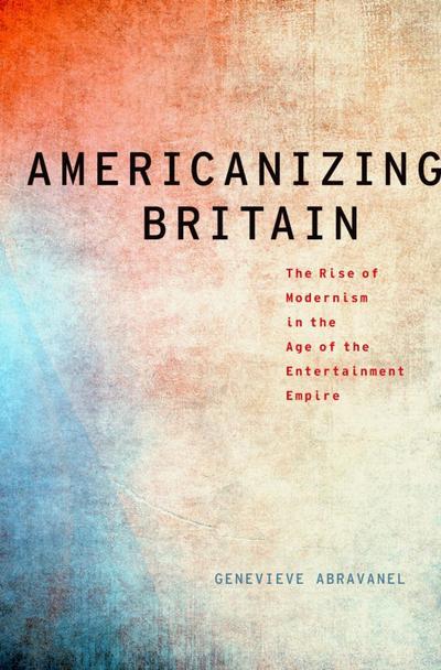 Americanizing Britain