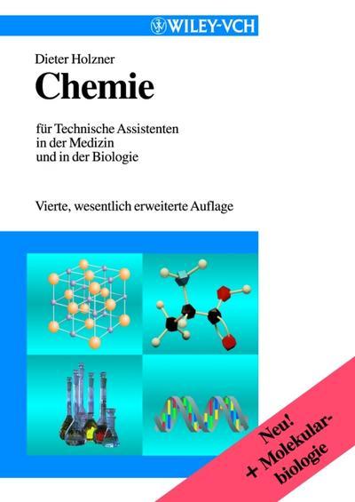 Chemie für Technische Assistenten in der Medizin und in der Biologie. (Lernmaterialien)