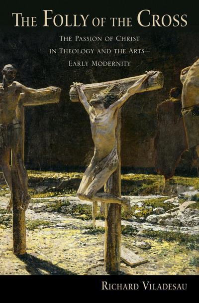 The Folly of the Cross