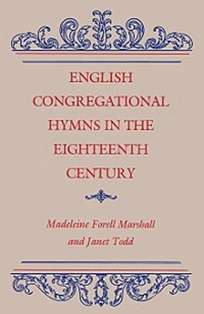 English Congregational Hymns in the Eighteenth Century