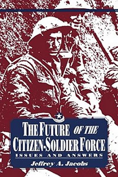 The Future of the Citizen-Soldier Force
