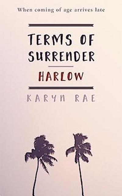 Harlow (Terms of Surrender Series Book 1)