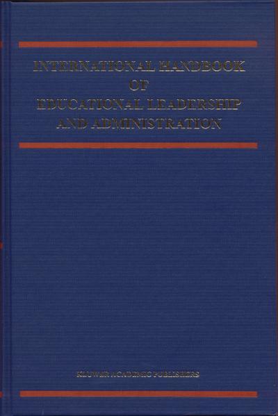 International Handbook of Educational Leadership and Administration
