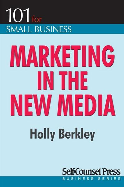 Marketing in the New Media