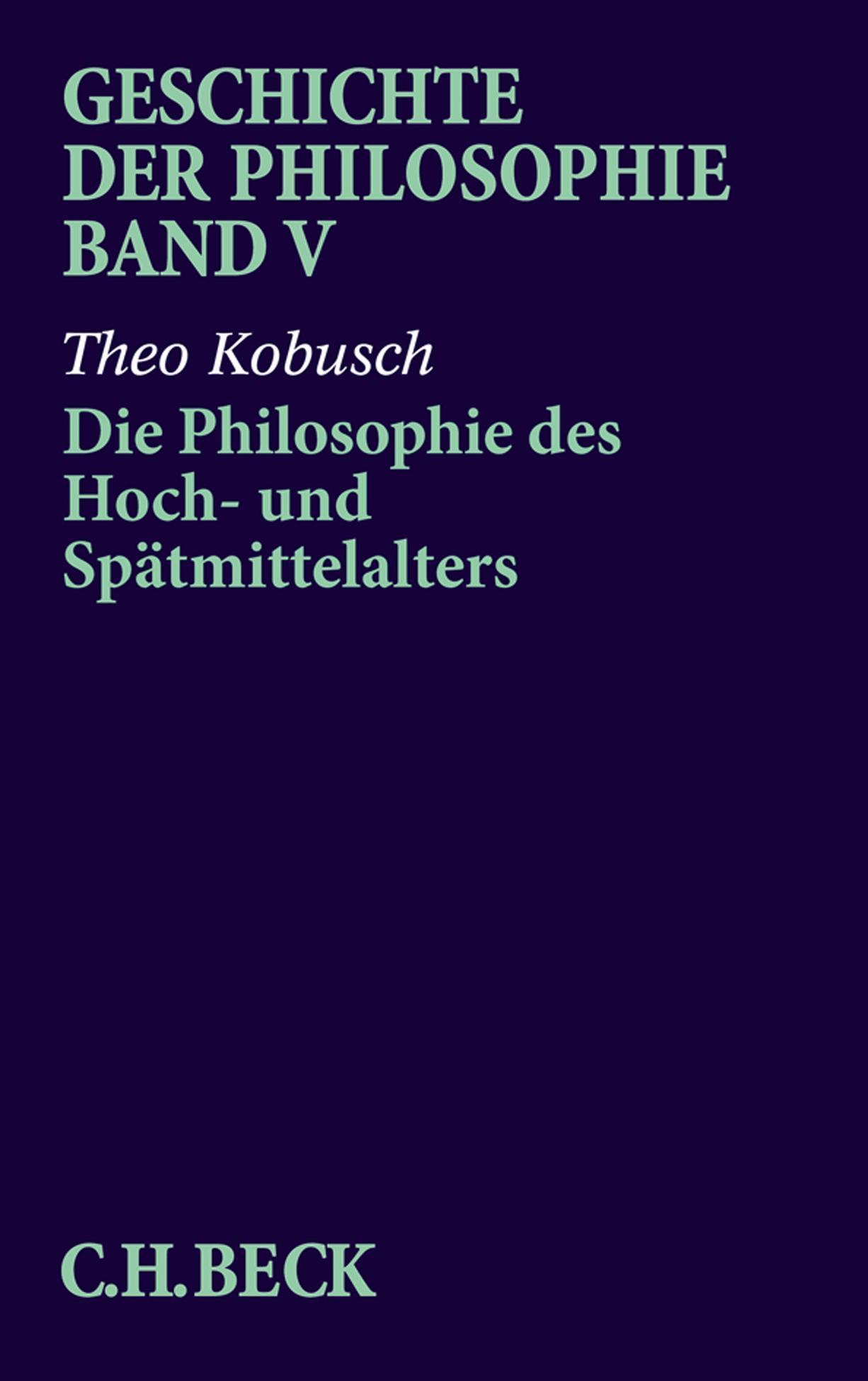 Kobusch  Theo. Die Philosophie des Hoch- und Spätmittelalters. Taschenbuc ...Neu - Theo Kobusch
