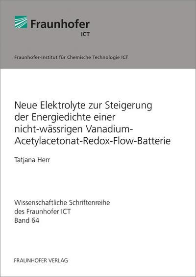 Neue Elektrolyte zur Steigerung der Energiedichte einer nicht-wässrigen Vanadium-Acetylacetonat-Redox-Flow-Batterie.