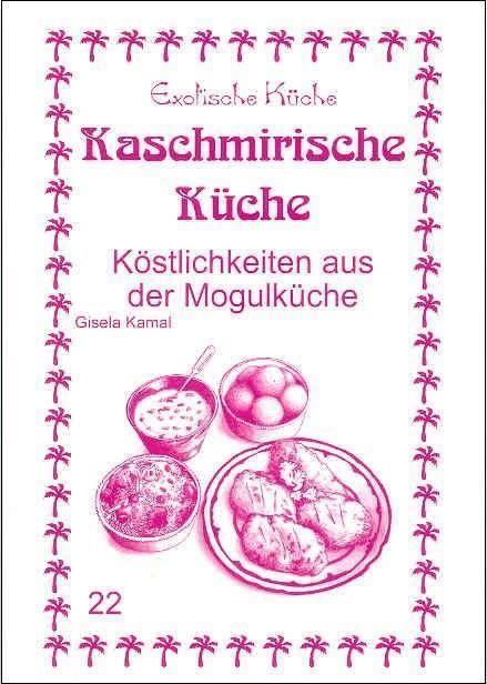 Kaschmirische Küche Gisela Kamal