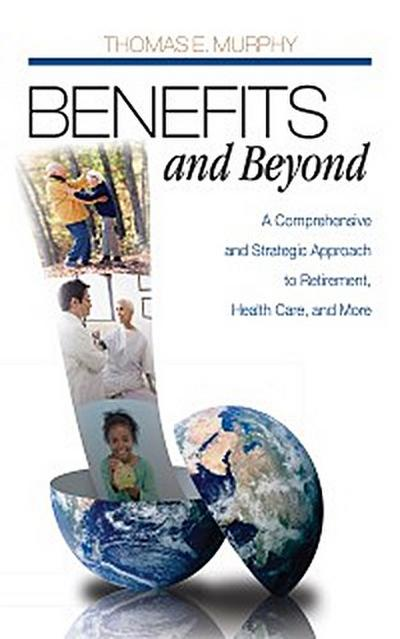 Benefits and Beyond