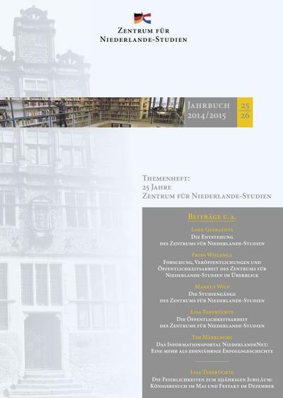 Jahrbuch 25&6 / 2014/15 des Zentrums für Niederlande-Studien