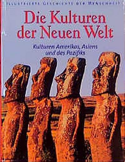 Illustrierte Geschichte der Menschheit, Die Kulturen der Neuen Welt
