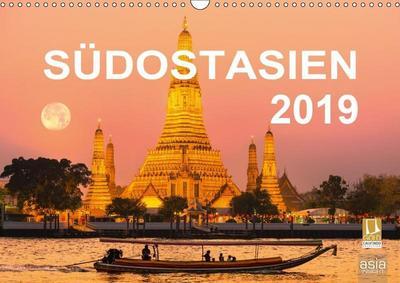 SÜDOSTASIEN 2019 (Wandkalender 2019 DIN A3 quer)