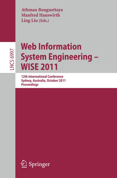 Web Information System Engineering -- WISE 2011