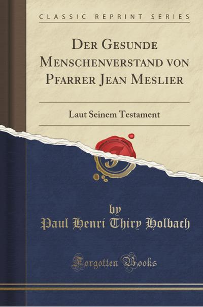 Der Gesunde Menschenverstand von Pfarrer Jean Meslier