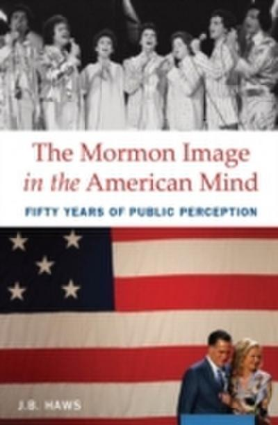 Mormon Image in the American Mind