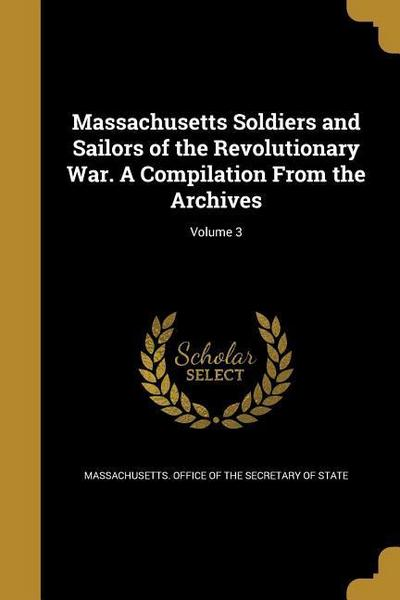 MASSACHUSETTS SOLDIERS & SAILO