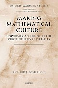 Making Mathematical Culture: University and Print in the Circle of LeFevre d'Etaples