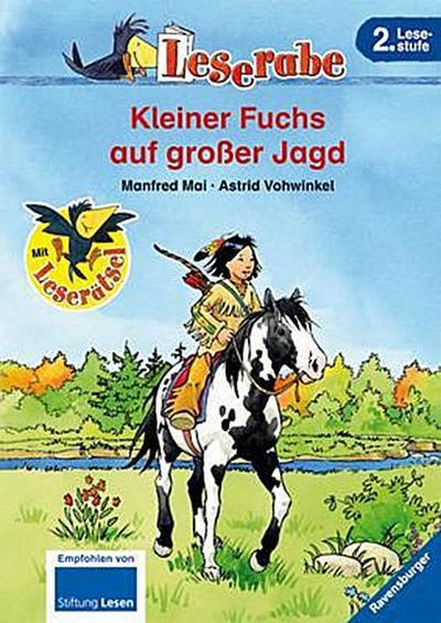 Kleiner Fuchs auf großer Jagd (Leserabe - 2. Lesestufe)