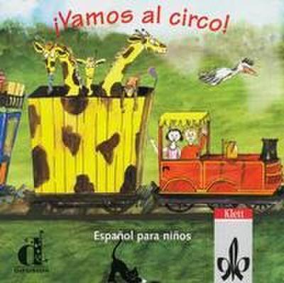 Vamos al circo. Spanisch für Kinderkurse. CD