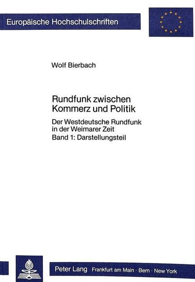 Rundfunk zwischen Kommerz und Politik- 2 Teile