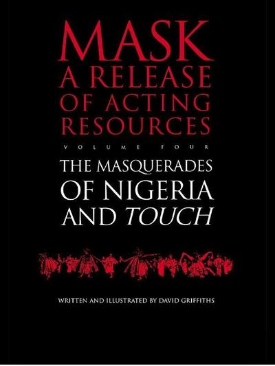 Touch and the Masquerades of Nigeria