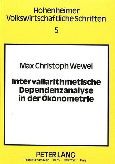 Intervallarithmetische Dependenzanalyse in der Ökonometrie