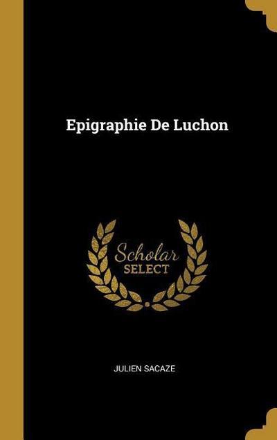 Epigraphie de Luchon
