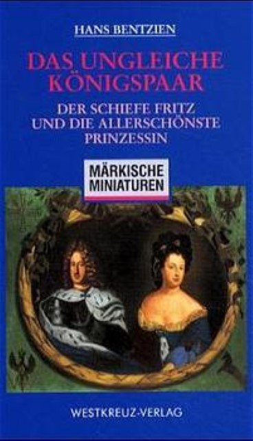 Das ungleiche Königspaar Hans Bentzien
