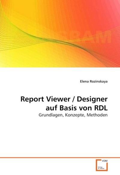 Report Viewer / Designer auf Basis von RDL