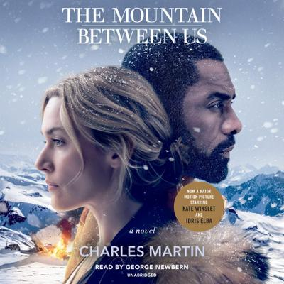 The Mountain Between Us. Movie Tie-In