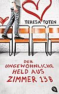 Der ungewöhnliche Held aus Zimmer 13B   ; Aus d. Engl. v. Lecker, Ann; Deutsch