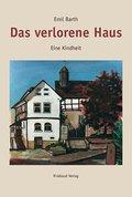 Gesammelte Werke / Das verlorene Haus
