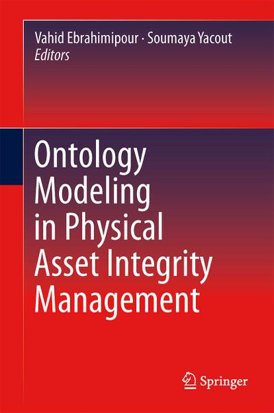 Ontology Modeling in Physical Asset Integrity Management