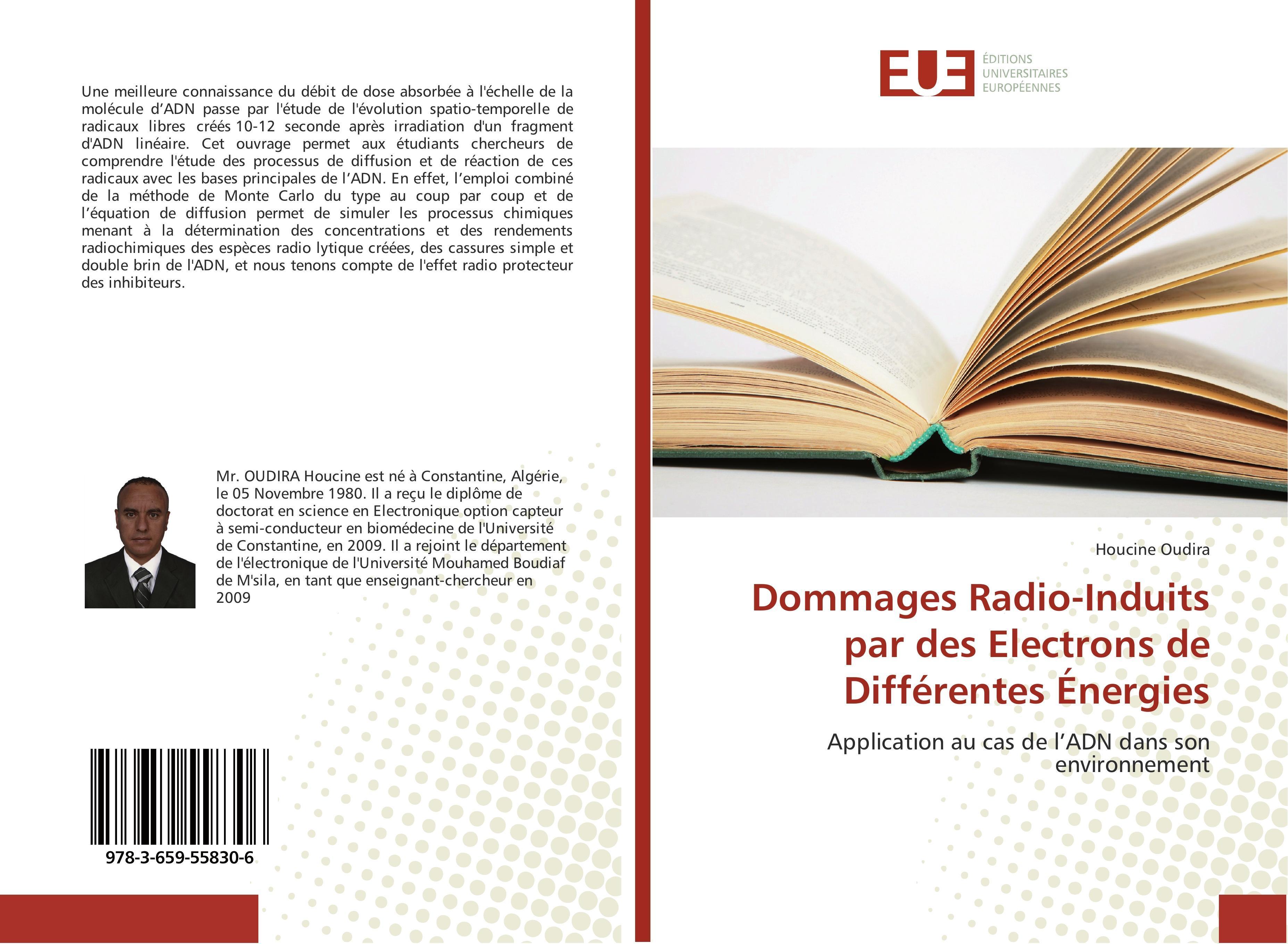 Dommages Radio-Induits par des Electrons de Différentes Éner ... 9783659558306