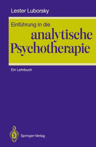 Einführung in die analytische Psychotherapie: Ein Lehrbuch