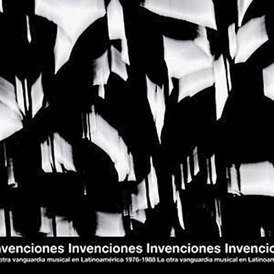 Invenciones. La Otra Vanguardia Musica...1976-1988