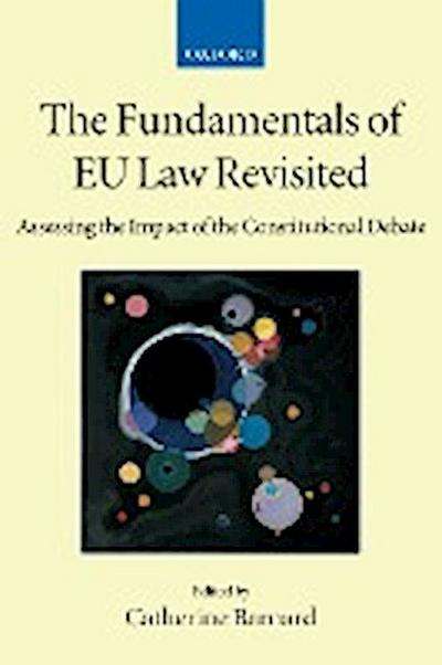 Fundamentals of Eu Law Revisited: Assessing the Impact of the Constitutional Debate