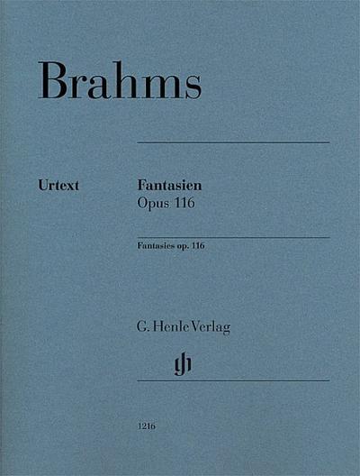Fantasien op. 116 für Klavier zu zwei Händen. Revidierte Ausgabe von HN 120
