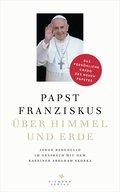 Über Himmel und Erde; Jorge Bergoglio im Gesp ...