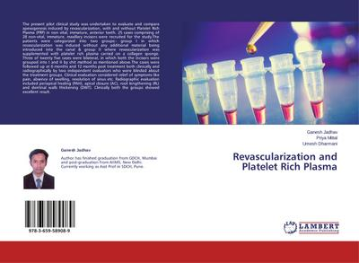 Revascularization and Platelet Rich Plasma
