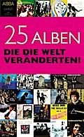 25 Alben, die die Welt veränderten