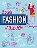 Das coole Fashion-Malbuch; Stylische Outfits und modische Accessoires; Malbücher und -blöcke; Ill. v. Taylor, Jo; Deutsch; s/w
