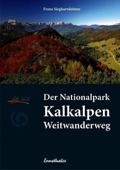Der Nationalpark Kalkalpen Weitwanderweg