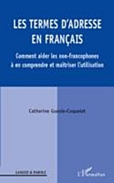 Les termes d'adresse en francais - comment aider les non-fra