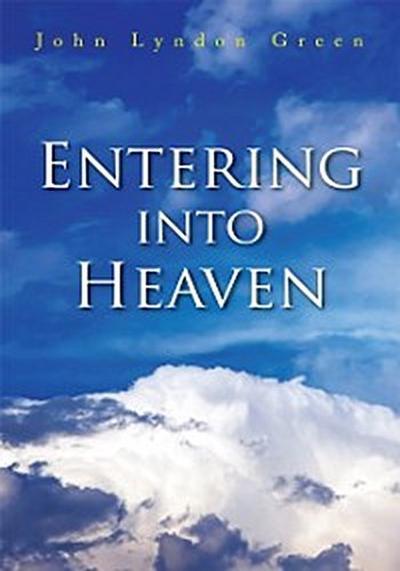 Entering into Heaven