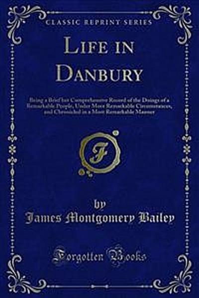 Life in Danbury