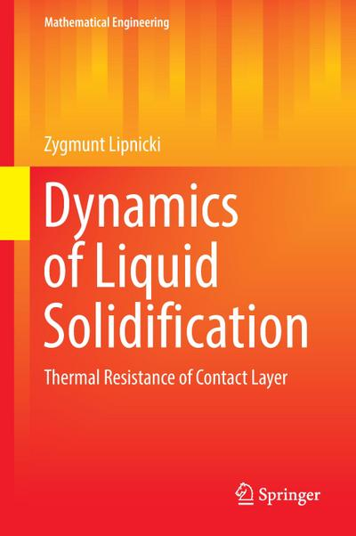Dynamics of Liquid Solidification
