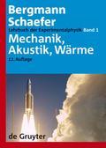 Lehrbuch der Experimentalphysik 1. Mechanik - Akustik - Wärme