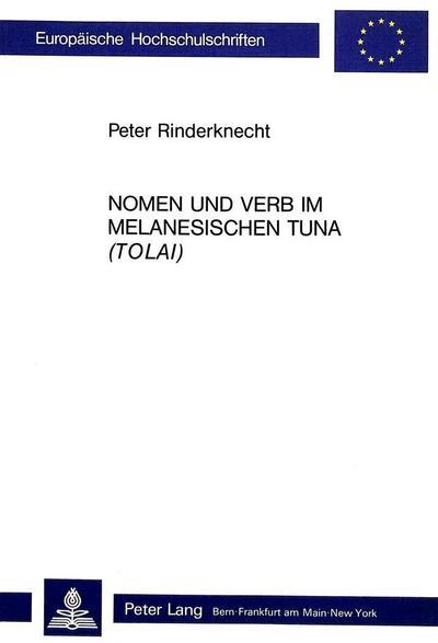 Nomen und Verb im melanesischen Tuna (Tolai)